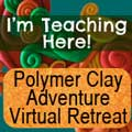 Join me at the Polymer Clay Adventure