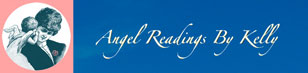 Angel readings By Kelly