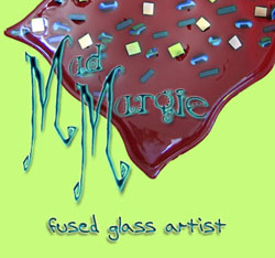 MAD Margie, Fused Glass Art